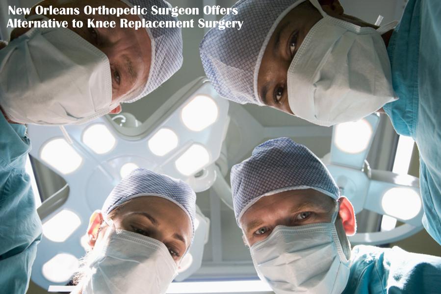 New Orleans orthopedic surgeon