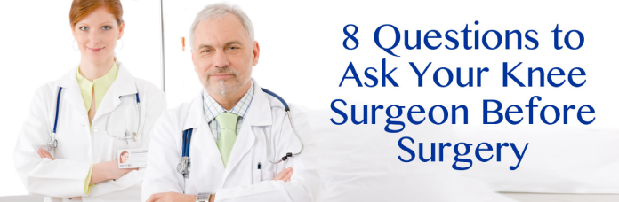 8 Questions to Ask Your Knee Surgeon in New Orleans Before Surgery