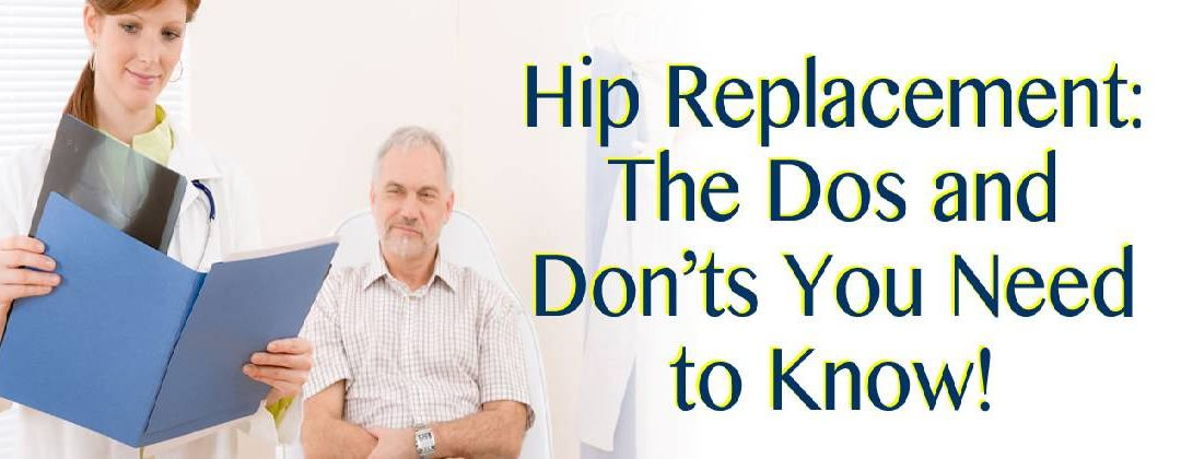 Hip Replacement in Louisiana: The Dos and Don'ts You Need to Know!