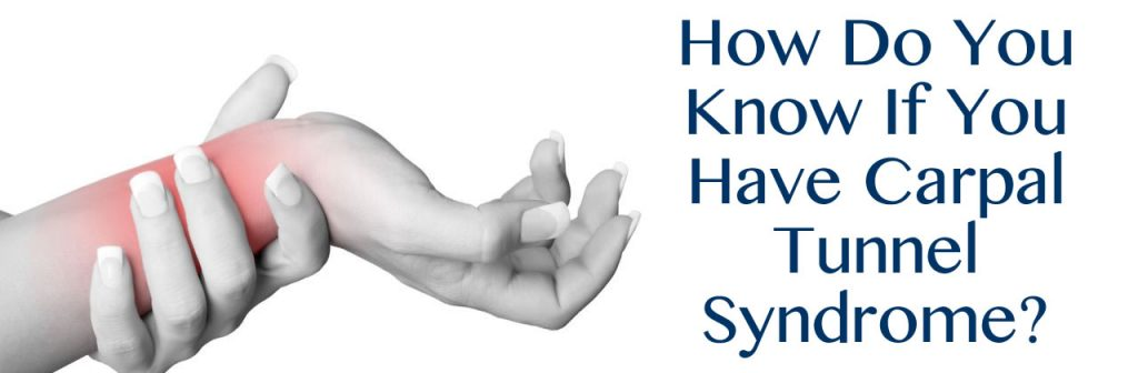 How Do You Know If You Have Carpal Tunnel Syndrome in Louisiana?